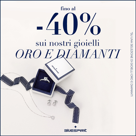 Oro e Diamanti -40%